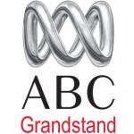ABC Grandstand: rugby sideline eye & cricket commentator