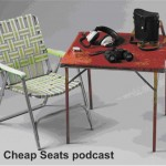 the Cheap Seats podcast: co-host & producer